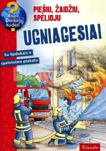 Ugniagesiai. Su lipdukais ir spalvinimo plakatu (serija