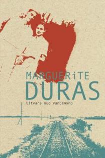 Užtvara nuo vandenyno   Marguerite Duras