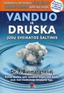 Vanduo ir druska (2-as leidimas) | Fereydoon Batmanghelidj