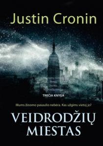 Veidrodžių miestas | Justin Cronin