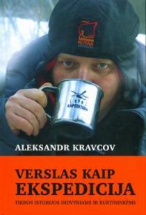 Verslas kaip ekspedicija   Aleksandr Kravcov