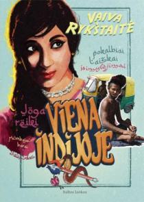Viena Indijoje | Vaiva Rykštaitė