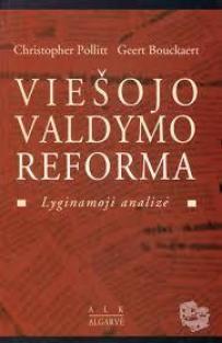 Viešojo valdymo reforma. Lyginamoji analizė | Christopher Pollitt, Geert Bouckaert