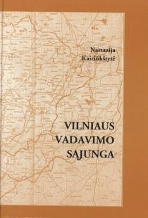 Vilniaus vadavimo sąjunga 1925 04 26 – 1938 11 25 | Nastazija Kairiūkštytė
