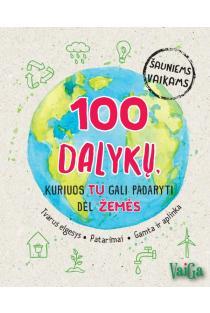 100 dalykų, kuriuos tu gali padaryti dėl Žemės | Janine Eck