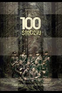 100 širdžių – ant tėvynės laisvės kovų aukuro | Povilas Gaidelis
