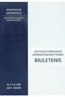 Lietuvos vyriausiojo administracinio teismo biuletenis Nr. 4 (14) |