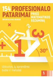 154 profesionalo patarimai prieš matematikos egzaminą   Bronislovas Burgis