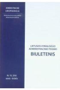 Lietuvos vyriausiojo administracinio teismo biuletenis nr. 19 |