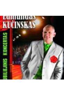 Jubiliejinis koncertas (DVD) | Edmundas Kučinskas