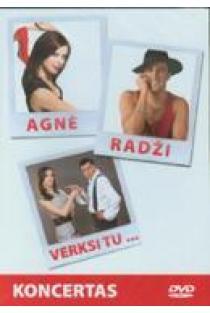 Verksi tu... (DVD) | Agnė ir Radži