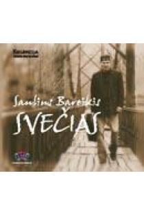 Svečias (CD) | Dainuoja Saulius Bareikis
