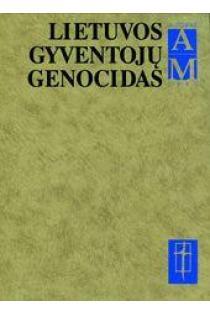 Lietuvos gyventojų genocidas, 1949 (A-M), IV tomas, pirma knyga | Ats. red. Birutė Burauskaitė
