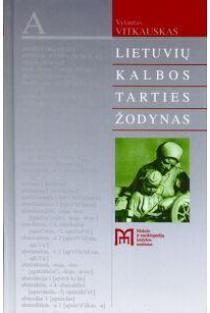 Lietuvių kalbos tarties žodynas   Vytautas Vitkauskas
