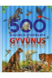 500 klausimų ir atsakymų apie gyvūnus |