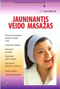 Jauninantis veido masažas | J. Ivanuškina