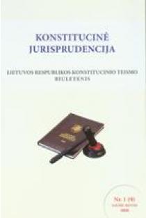 Konstitucinė jurisprudencija Nr. 1 (9) Sausis - Kovas 2008  
