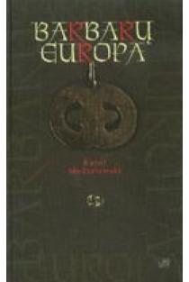 Barbarų Europa   Karol Modzelewski