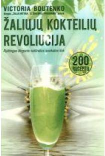 Žaliųjų kokteilių revoliucija   Victoria Boutenko
