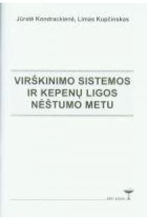 Virškinimo sistemos ir kepenų ligos nėštumo metu | Jūratė Kondrackienė, Limas Kupčinskas