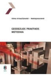Geodezijos praktikos metodika | Vilma Kriaučiūnaitė - Neklejonovienė