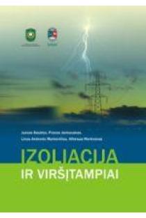 Izoliacija ir viršįtampiai | Juozas Baublys, Pranas Jankauskas ir kt.