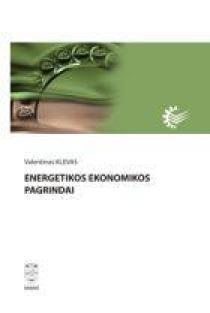 Energetikos ekonomikos pagrindai | Valentinas Klevas