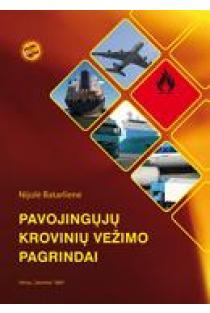 Pavojingų krovinių vežimo pagrindai | Nijolė Batarlienė