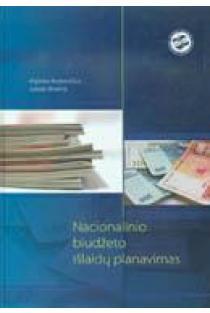 Nacionalinio biudžeto išlaidų planavimas   Algirdas Butkevičius, Juozas Bivainis