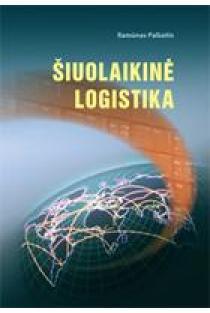 Šiuolaikinė logistika | Ramūnas Palšaitis