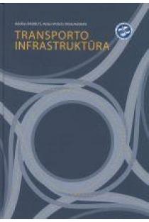 Transporto infrastruktūra | Adolfas Baublys, Aidas Vasilis Vasiliauskas