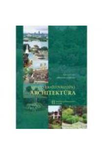 Miesto kraštovaizdžio architektūra, II tomas. Želdiniai ir jų komponavimo principai | Konstantinas Jakovlevas-Mateckis