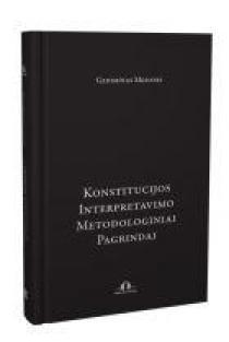 Konstitucijos interpretavimo metodologiniai pagrindai   Gediminas Mesonis