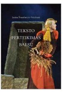 Teksto perteikimas balsu   Janina Švambarytė-Valužienė