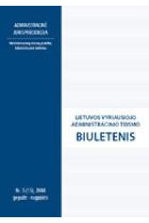 Lietuvos vyriausiojo administracinio teismo biuletenis Nr. 5 (15) |