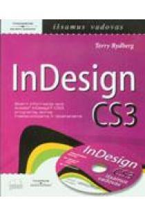 InDesign CS3 išsamus vadovas: su CD | Rydberg Terry