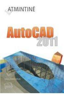 Atmintinė. AutoCAD 2011 | Vytenis Sinkevičius