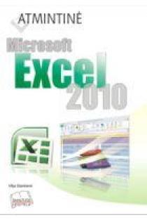 Atmintinė. Microsoft Excel 2010 | Vilija Stankienė