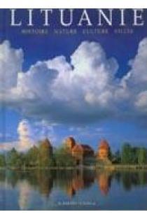 Lituanie: histoire, nature, culture, villes  