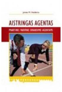 Aistringas agentas. Praktinis vadovas draudimo agentams | James M. Heidema