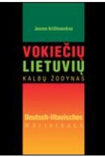 Vokiečių-lietuvių kalbų žodynas | Juozas Križinauskas
