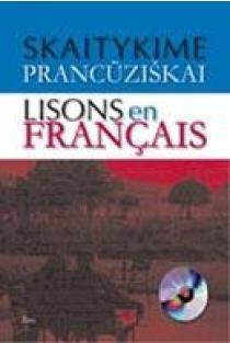Skaitykime prancūziškai. Lisons en Francais (su CD) | Sud. Jurga Daugmaudytė, Jūratė Navakauskienė