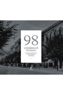 98 linkėjimai iš Vilniaus. Pirmojo pasaulinio karo vokiečių kareivių atvirlaiškiai | Saulius Petrulis