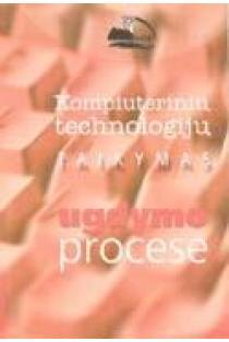 Kompiuterinių technologijų taikymas ugdymo procese | Sudarė: Danutė Kaklauskienė