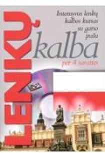 Lenkų kalba per 4 savaites. Intensyvus lenkų kalbos kursas su garso įrašu (knyga ir CD) |