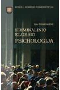 Kriminalinio elgesio psichologija | Rita Žukauskienė