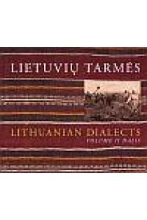 Lietuvių tarmės = Lithuanian Dialects. II (CD)   Sud. Rima Bacevičiūtė ir kt.