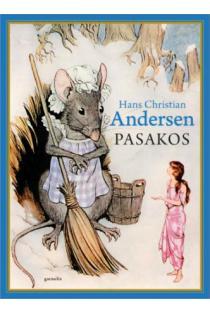 Pasakos | Hansas Kristianas Andersenas (Hans Christian Andersen)
