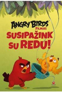 Angry Birds. Susipažink su Redu |