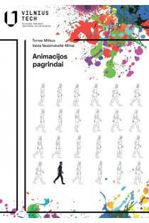 Animacijos pagrindai | Tomas Mitkus, Vaida Nedzinskaitė-Mitkė